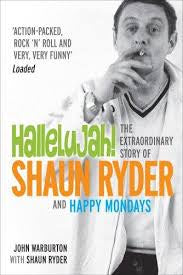RYDER SHAUN-HALLELUJAH! THE EXTRAORDINARY STORY OF SHAUN RYDER BOOK *NEW*