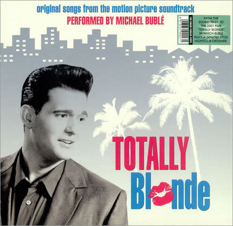 BUBLE MICHAEL-TOTALLY BLONDE OST  10 INCH LP *NEW*
