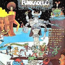 FUNKADELIC-STANDING ON THE VERGE OF GETTING IT ON LP *NEW*