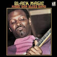 MAGIC SAM BLUES BAND-BLACK MAGIC LP *NEW*