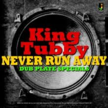 KING TUBBY-NEVER RUN AWAY DUB PLATE SPECIALS CD *NEW*