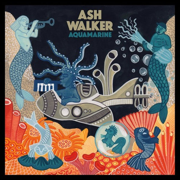 WALKER ASH-AQUAMARINE LIMITED EDITION COLOURED VINYL  LP *NEW*