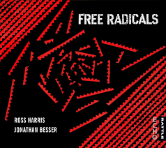 HARRIS ROSS & JONATHAN BESSER-FREE RADICALS CD *NEW*