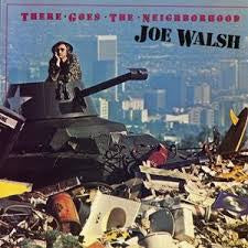 WALSH JOE-THERE GOES THE NEIGHBORHOOD LP EX COVER VG+