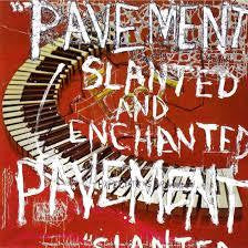 PAVEMENT-SLANTED & ENCHANTED LP VG+ COVER VG+