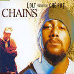 DLT FEATURING CHE FU-CHAINS CD SINGLE VG