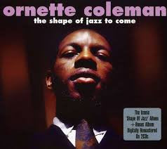 COLEMAN ORNETTE-THE SHAPE OF JAZZ TO COME 2CD VG