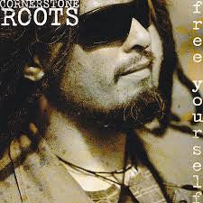 CORNERSTONE ROOTS-FREE YOURSELF CD *NEW*