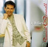 O DONNELL DANIEL-I BELIEVE *NEW*