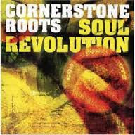 CORNERSTONE ROOTS-SOUL REVOLUTION CD *NEW*