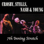 CROSBY STILLS NASH AND YOUNG-7TH INNING STRETCH 3CD *NEW*