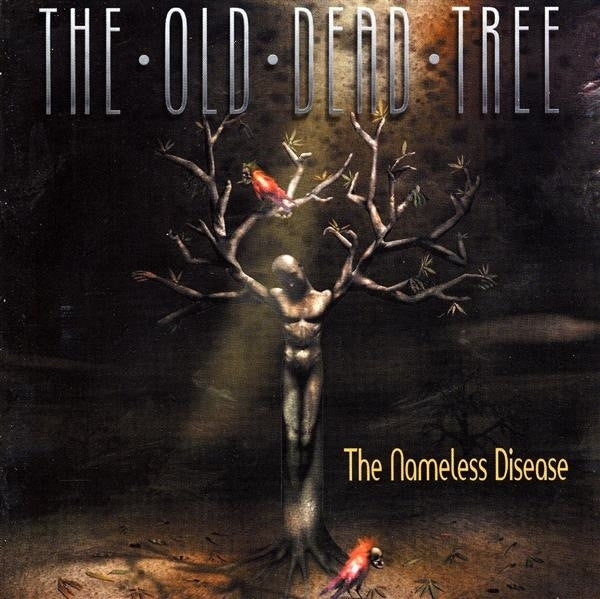OLD DEAD TREE THE-THE NAMELESS DISEASE CD VG