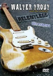 TROUT WALTER AND THE RADICALS-RELENTLESS DVD *NEW*