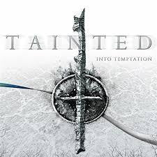 TAINTED-INTO TEMPTATION CD *NEW*