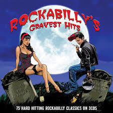 ROCKABILLY'S GRAVEST HITS 3CD *NEW*