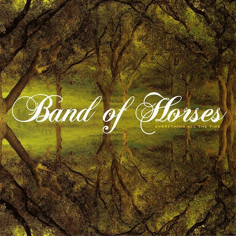 BAND OF HORSES-EVERYTHING ALL THE TIME LP *NEW*