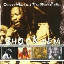 MORGAN DENROY & THE BLACK EAGLES-SHOCK DEM CD *NEW*