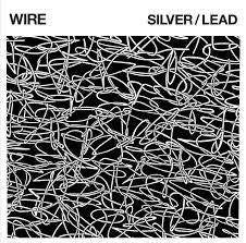 WIRE-SILVER/ LEAD CD *NEW*