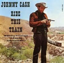 CASH JOHNNY-RIDE THIS TRAIN LP VG COVER VG