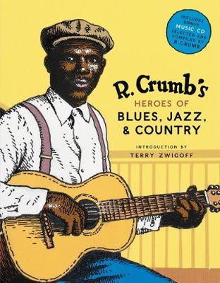 R CRUMB'S HEROES OF BLUES, JAZZ & COUNTRY BOOK VG
