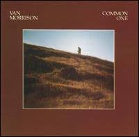 MORRISON VAN-COMMON ONE LP VG COVER VG