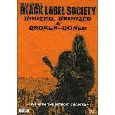 BLACK LABEL SOCIETY-BOOZED, BOOZED & BROKEN-BONED DVD *NEW*