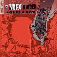 NOFX-RIBBED LIVE IN A DIVE LP *NEW*