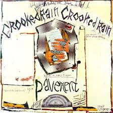 PAVEMENT-CROOKED RAIN CROOKED RAIN LP *NEW*