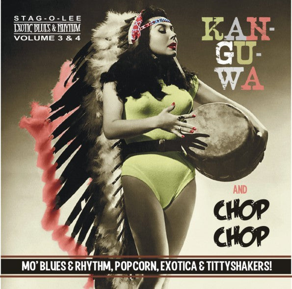KANGUWA & CHOP CHOP EXOTIC BLUES & RHYTHM VOL. 3 +4-VARIOUS CD *NEW*