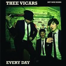 "THEE VICARS-EVERYDAY 7"" *NEW*"