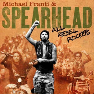 FRANTI MICHAEL & SPEARHEAD-ALL REBEL ROCKERS CD VG