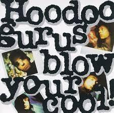 HOODOO GURUS-BLOW YOUR COOL LP VG+ COVER VG+