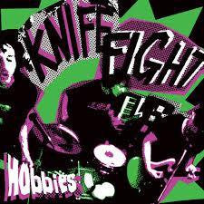 KNIFE FIGHT-HOBBIES 7INCH *NEW*