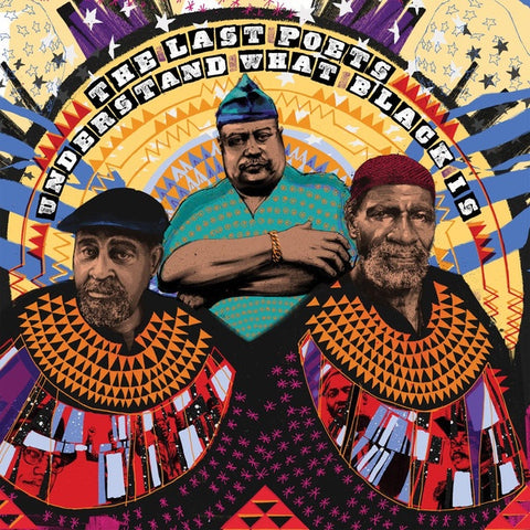 LAST POETS THE-UNDERSTAND WHAT BLACK IS 2LP *NEW*