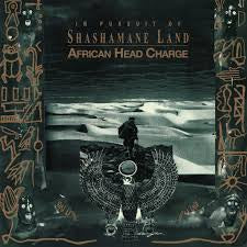AFRICAN HEAD CHARGE-IN PURSUIT OF SHASHAMANE LAND 2LP *NEW*