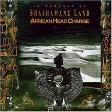 AFRICAN HEAD CHARGE-IN PURSUIT OF SHASHAMANE LAND CD *NEW*