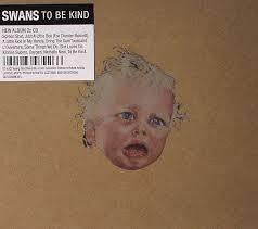 SWANS-TO BE KIND 2CD *NEW*
