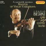 BERKI LASZLO AND HIS GIPSY BAND-MASTER OF VIOLIN VARIATIONS CD VG