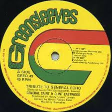 "GENERAL SAINT & CLINT EASTWOOD-TRIBUTE TO GENERAL ECHO 12"" VG+ COVER VG+"
