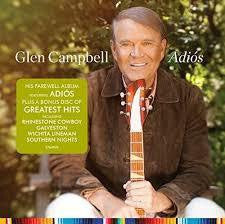 CAMPBELL GLEN-ADIOS + GREATEST HITS 2CD *NEW*
