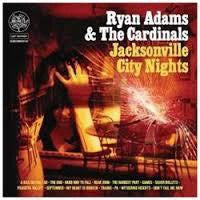 ADAMS RYAN & THE CARDINALS-JACKSONVILLE CITY NIGHTS 2LP VG+ COVER VG+
