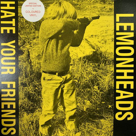 LEMONHEADS-HATE YOUR FRIENDS YELLOW VINYL LP NM COVER VG+