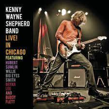 SHEPHERD KENNY WAYNE-LIVE! IN CHICAGO CD *NEW*