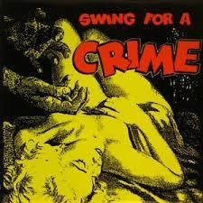 SWING FOR A CRIME-VARIOUS ARTISTS LP *NEW*