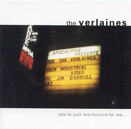 VERLAINES THE-YOU'RE JUST TOO OBSCURE FOR ME CD VG