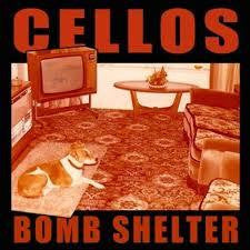 CELLOS-BOMB SHELTER LP *NEW*