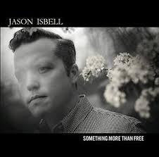 ISBELL JASON-SOMETHING MORE THAN FREE 2LP *NEW*