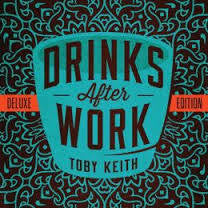 KEITH TOBY-DRINKS AFTER WORK DELUXE EDITION CD *NEW*