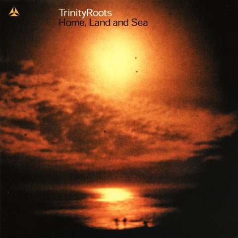 TRINITY ROOTS-HOME, LAND AND SEA CD G