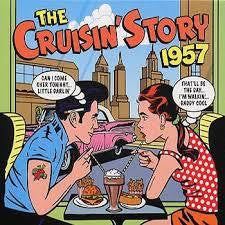 CRUISIN' STORY 1957-VARIOUS ARTISITS 2CD *NEW*
